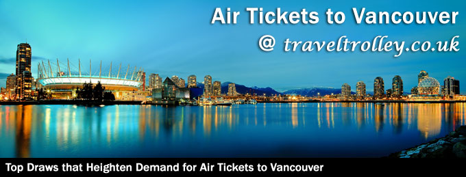 Tickets to Vancouver
