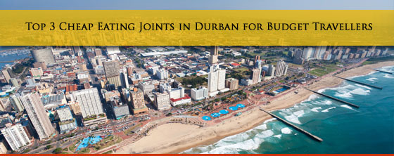 Top-3-Cheap-Eating-Joints-in-Durban-for-Budget-Travellers