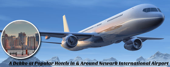 A-Dekko-at-Popular-Hotels-in-&-Around-Newark-International-Airport