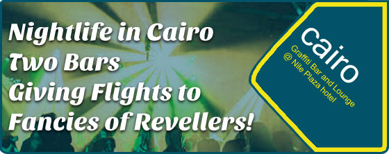 Nightlife-in-Cairo---Two-Bars-Giving-Flights-to-Fancies-of-Revellers!