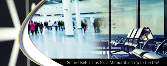 Some-Useful-Tips-for-a-Memorable-Trip-in-the-USA
