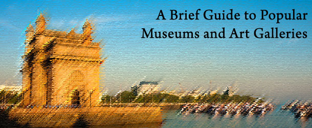 A-Brief-Guide-to-Popular-Museums-and-Art-Galleries-in-Mumbai