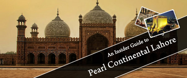 An-Insider-Guide-to-Pearl-Continental-Lahore
