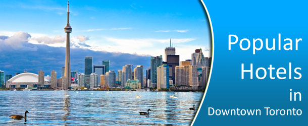 Popular-Hotels-in-Downtown-Toronto
