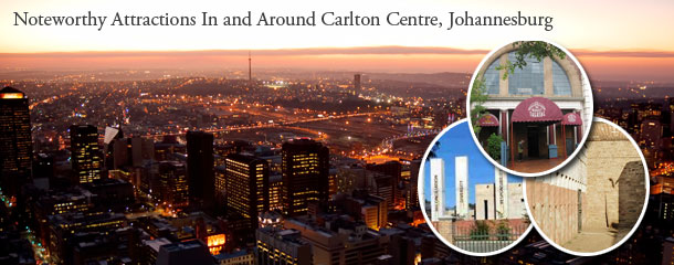 Noteworthy-Attractions-In-and-Around-Carlton-Centre,-Johannesburg