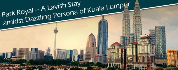 Park-Royal---A-Lavish-Stay-amidst-Dazzling-Persona-of-Kuala-Lumpur
