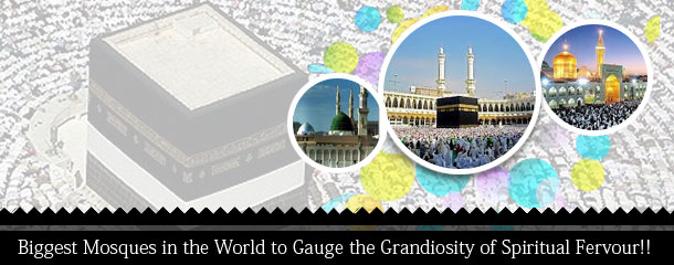 Biggest-Mosques-in-the-World-to-Gauge-the-Grandiosity-of-Spiritual-Fervour