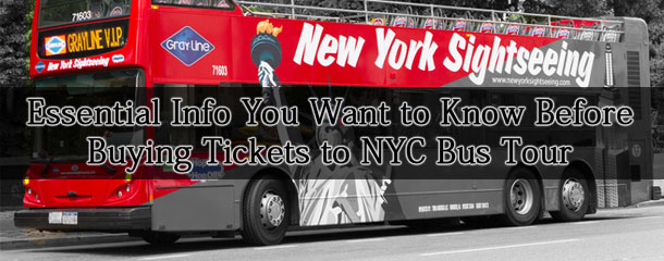 Essential-Info-You-Want-to-Know-Before-Buying-Tickets-to-NYC-Bus-Tour