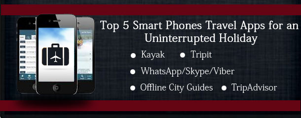 Top-5-Smart-Phones-Travel-Apps-for-an-Uninterrupted-Holiday