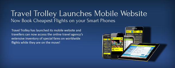 Travel trolley launches mobile website book cheapest flights for Site for cheapest flights