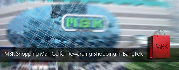 MBK-Shopping-Mall-Go-for-Rewarding-Shopping-in-Bangkok
